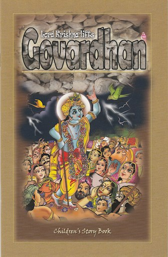 Lord Krishna lifts Govardhana